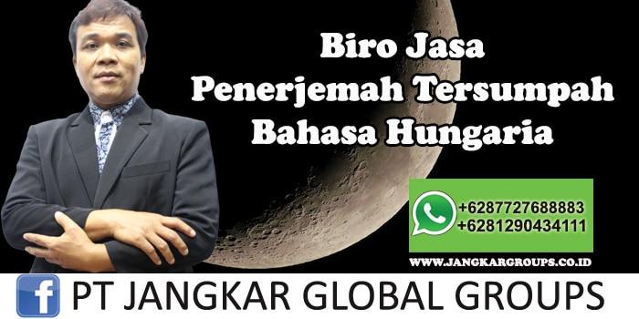Biro Jasa Penerjemah Tersumpah Bahasa Hungaria