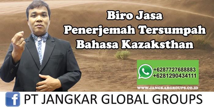 Biro Jasa Penerjemah Tersumpah Bahasa Kazaksthan