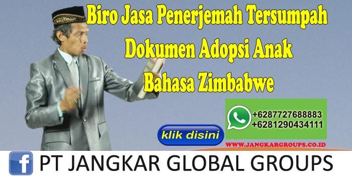 Biro Jasa Penerjemah Tersumpah Dokumen Adopsi Anak Bahasa Zimbabwe