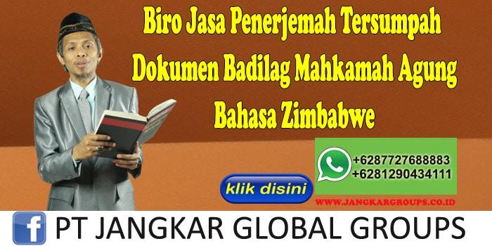 Biro Jasa Penerjemah Tersumpah Dokumen Badilag Mahkamah Agung Bahasa Zimbabwe