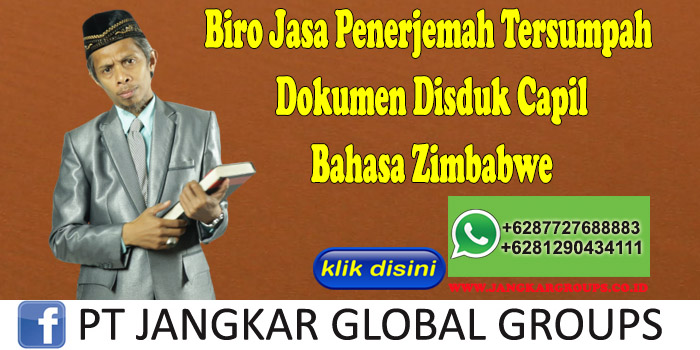Biro Jasa Penerjemah Tersumpah Dokumen Disduk Capil Bahasa Zimbabwe