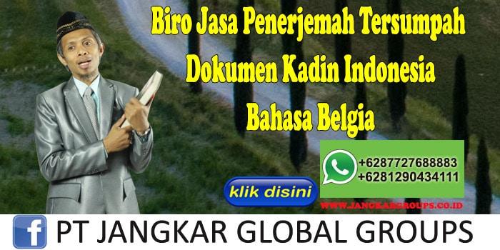 Biro Jasa Penerjemah Tersumpah Dokumen Kadin Indonesia Bahasa Belgia
