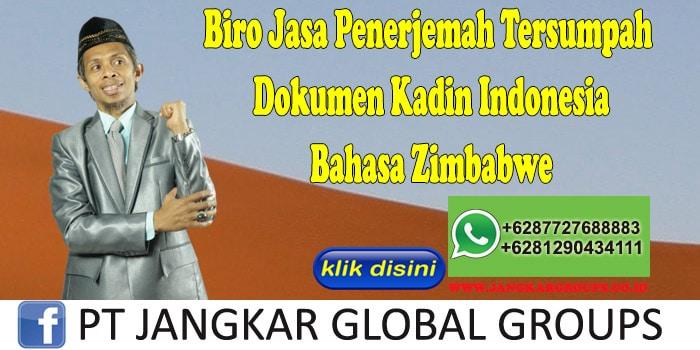 Biro Jasa Penerjemah Tersumpah Dokumen Kadin Indonesia Bahasa Zimbabwe