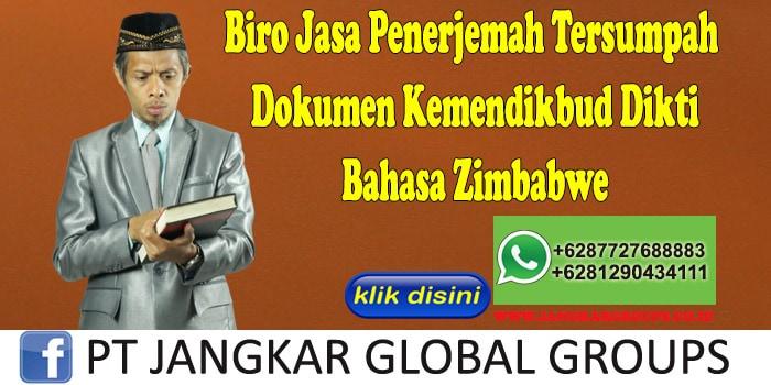 Biro Jasa Penerjemah Tersumpah Dokumen Kemendikbud Dikti Bahasa Zimbabwe