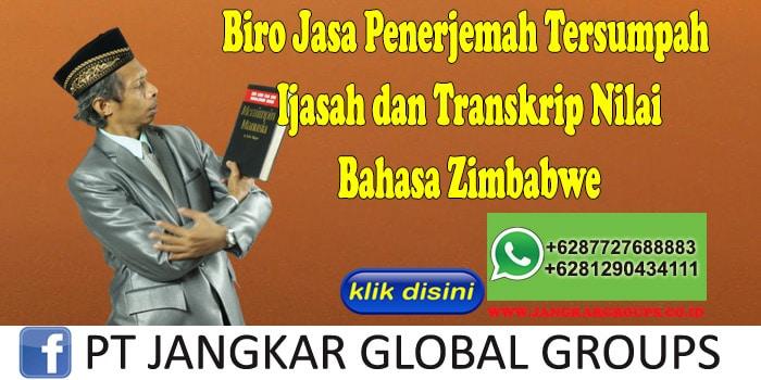 Biro Jasa Penerjemah Tersumpah Ijasah dan Transkrip Nilai Bahasa Zimbabwe