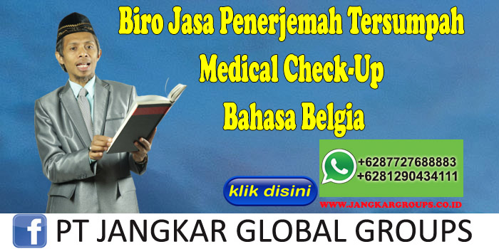 Biro Jasa Penerjemah Tersumpah Medical Check-Up Bahasa Belgia