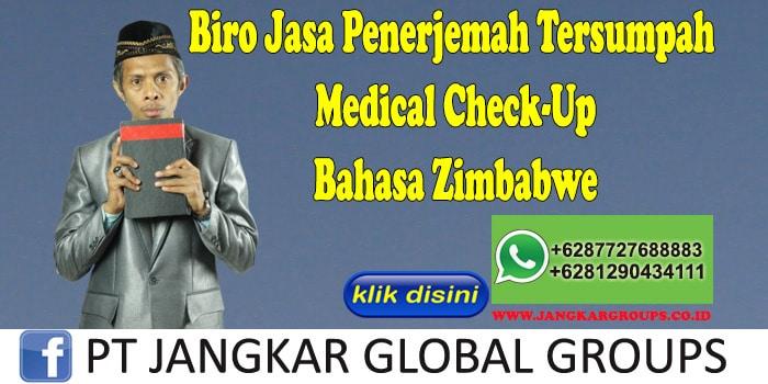 Biro Jasa Penerjemah Tersumpah Medical Check-Up Bahasa Zimbabwe