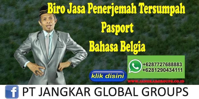 Biro Jasa Penerjemah Tersumpah Pasport Bahasa Belgia