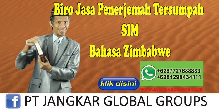 Biro Jasa Penerjemah Tersumpah SIM Bahasa Zimbabwe