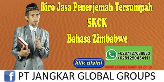 Biro Jasa Penerjemah Tersumpah SKCK Bahasa Zimbabwe