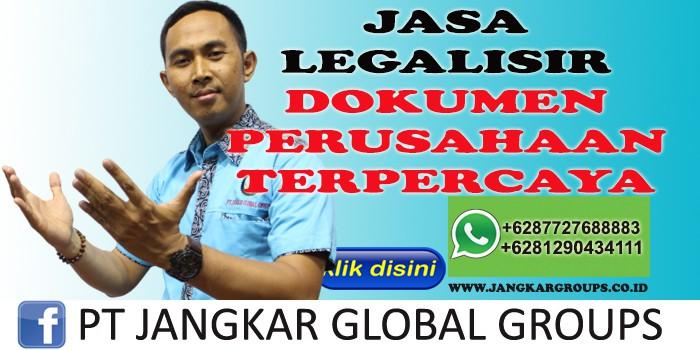 JASA LEGALISIR DOKUMEN PERUSAHAAN TERPERCAYA LUKMAN AZIS SH MH