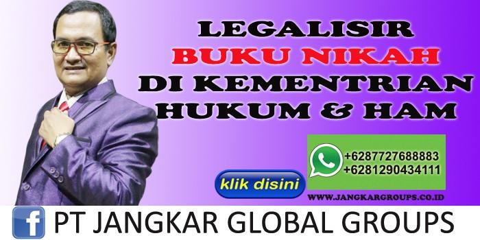LEGALISIR BUKU NIKAH DI KEMENTRIAN HUKUM HAM