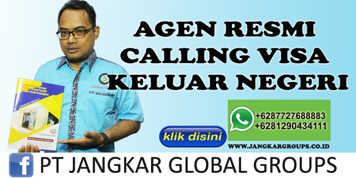 AGEN RESMI CALLING VISA KELUAR NEGERI