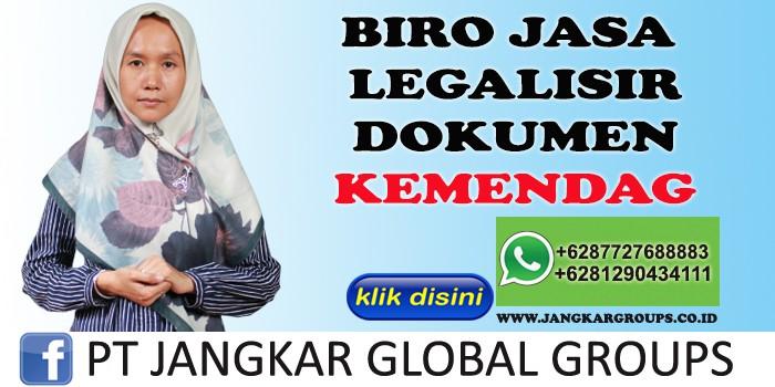 BIRO JASA LEGALISIR DOKUMEN KEMENDAG