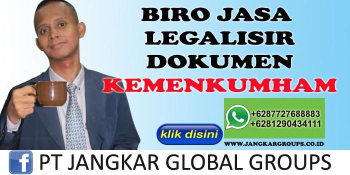 BIRO JASA LEGALISIR DOKUMEN KEMENKUMHAM
