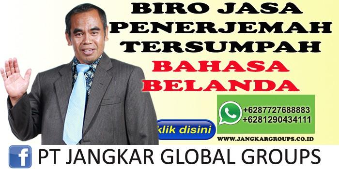 BIRO JASA PENERJEMAH TERSUMPAH BAHASA BELANDA