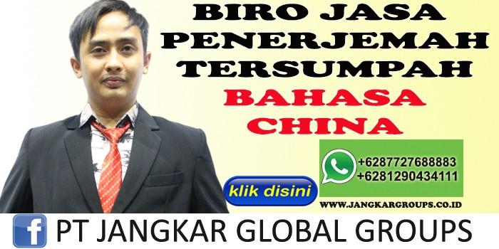 BIRO JASA PENERJEMAH TERSUMPAH BAHASA CHINA