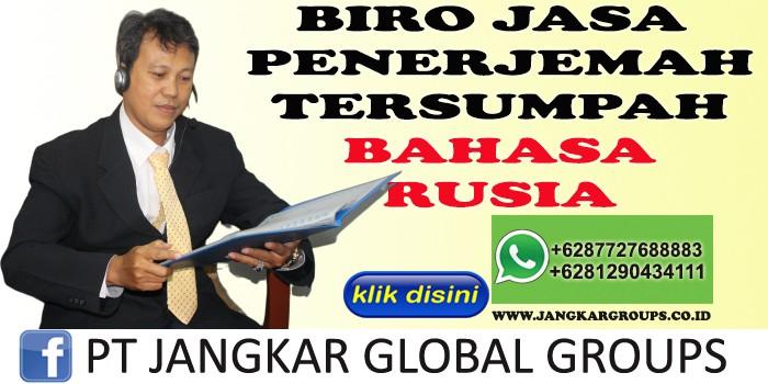 BIRO JASA PENERJEMAH TERSUMPAH BAHASA RUSIA