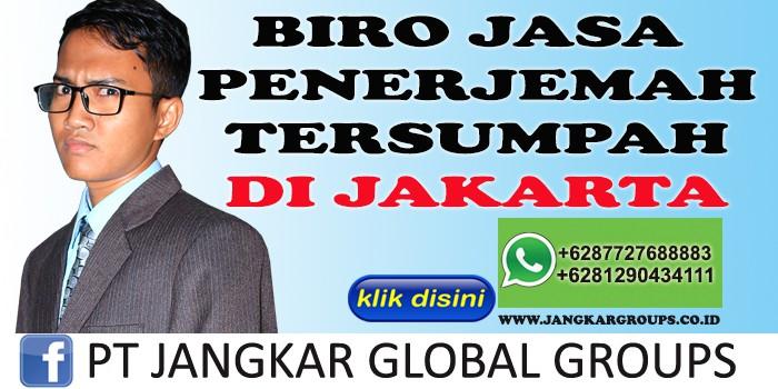 BIRO JASA PENERJEMAH TERSUMPAH DI JAKARTA