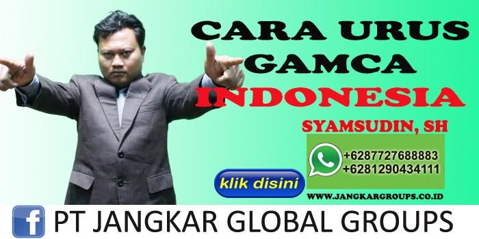CARA URUS GAMCA INDONESIA SYAMSUDIN SH