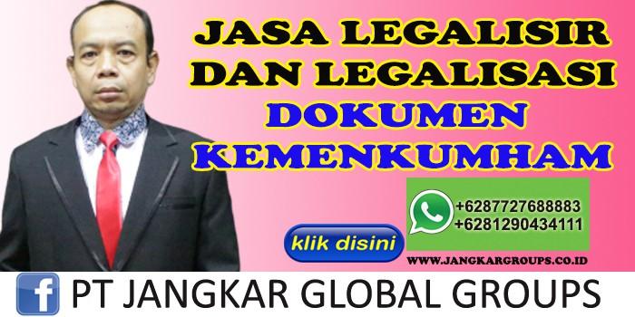 JASA LEGALISIR DAN LEGALISASI DOKUMEN KEMENKUMHAM