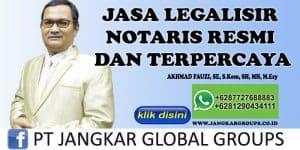 JASA LEGALISIR NOTARIS RESMI DAN TERPERCAYA