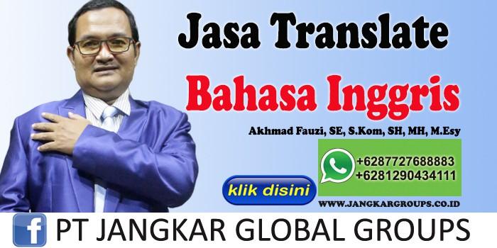JASA TRANSLATE BAHASA INGGRIS AKHMAD FAUZI SH MH