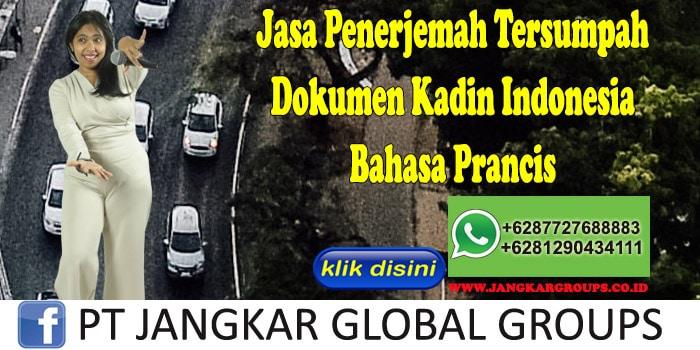 Jasa Penerjemah Tersumpah Dokumen Kadin Indonesia Bahasa Prancis