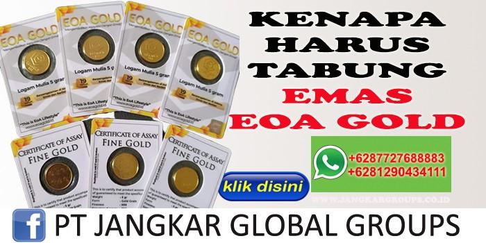 Tabung Emas Pusat Cabang Distributor Eoa Jangkar Global Groups
