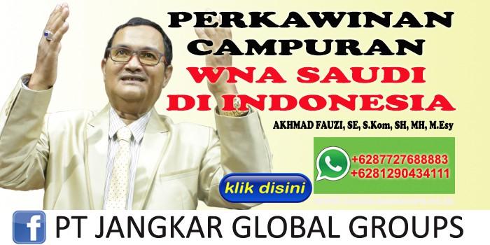PERKAWINAN CAMPURAN WNA SAUDI DI INDONESIA AKHMAD FAUZI SH MH