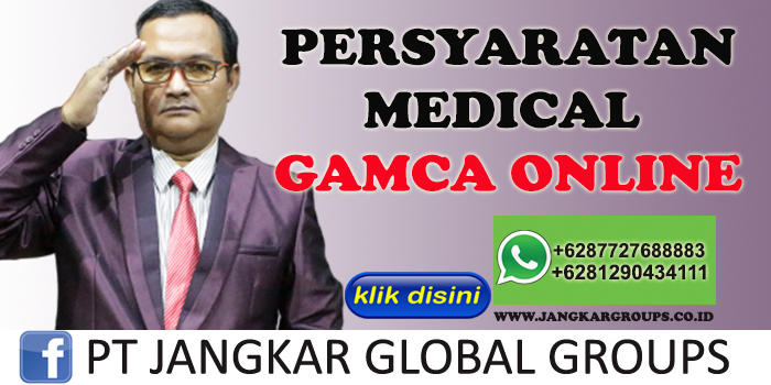 PERSYARATAN MEDICAL GAMCA ONLINE