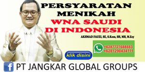 PERSYARATAN MENIKAH WNA SAUDI DI INDONESIA