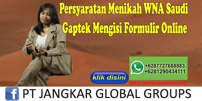 PERSYARATAN MENIKAH WNA SAUDI Gaptek Mengisi Formulir Online