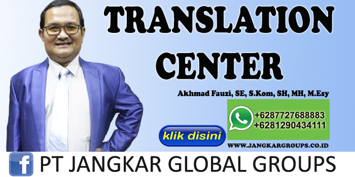 TRANSLATION CENTER AKHMAD FAUZI SH MH