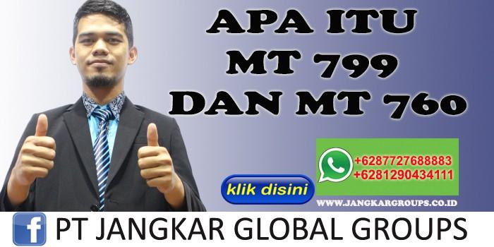 APA ITU MT 799 DAN MT 760