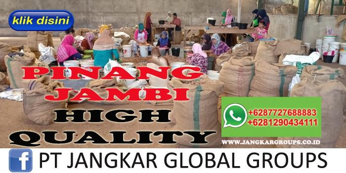 PINANG JAMBI HIGH QUALITY