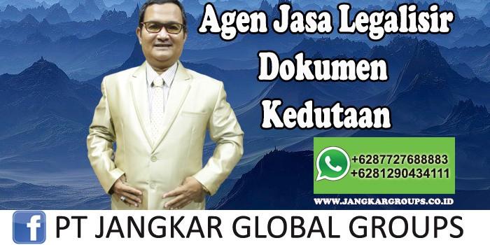 Agen Jasa Legalisir Dokumen Kedutaan