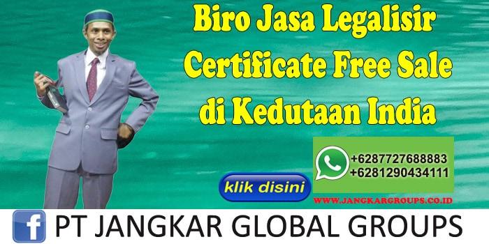 Biro Jasa Legalisir Certificate Free Sale di Kedutaan India