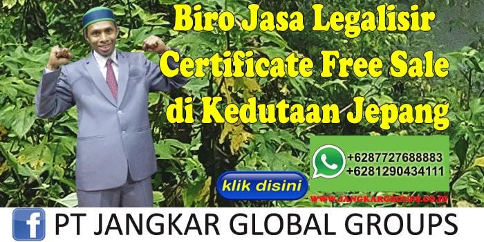 Biro Jasa Legalisir Certificate Free Sale di Kedutaan Jepang