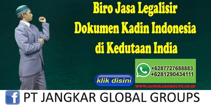 Biro Jasa Legalisir Dokumen Kadin Indonesia di Kedutaan India