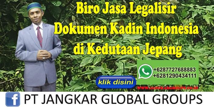 Biro Jasa Legalisir Dokumen Kadin Indonesia di Kedutaan Jepang