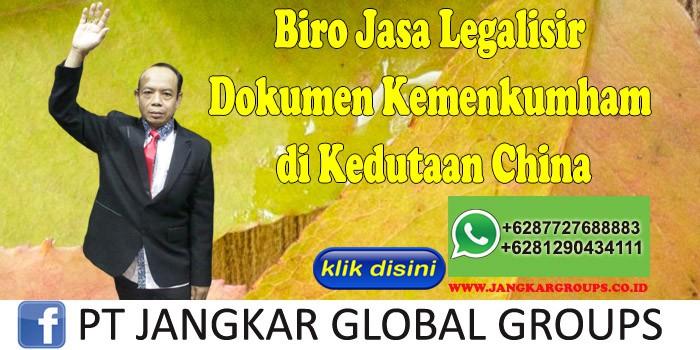 Biro Jasa Legalisir Dokumen Kemenkumham di Kedutaan China