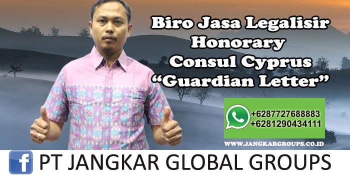 Biro Jasa Legalisir Honorary Consul Cyprus Guardian Letter