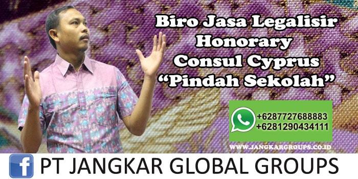 Biro Jasa Legalisir Honorary Consul Cyprus Pindah Sekolah