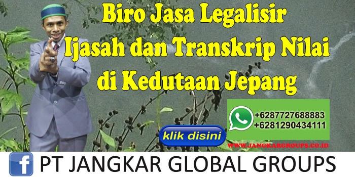 Biro Jasa Legalisir Ijasah dan Transkrip Nilai di Kedutaan Jepang