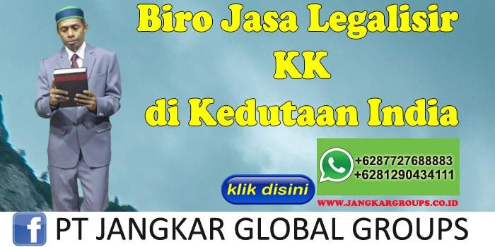 Biro Jasa Legalisir KK di Kedutaan India