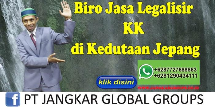Biro Jasa Legalisir KK di Kedutaan Jepang