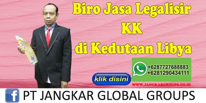 Biro Jasa Legalisir KK di Kedutaan Libya