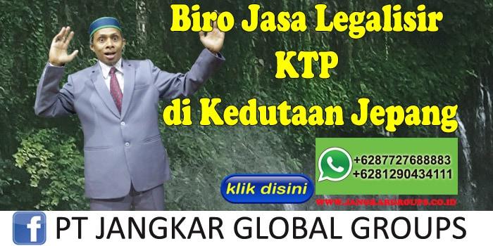 Biro Jasa Legalisir KTP di Kedutaan Jepang