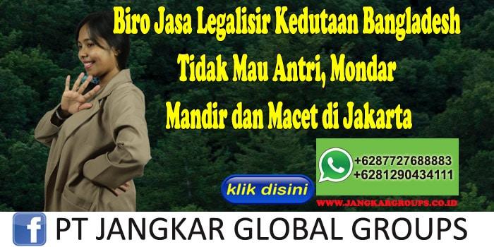 Biro Jasa Legalisir Kedutaan Bangladesh Tidak Mau Antri, Mondar Mandir dan Macet di Jakarta